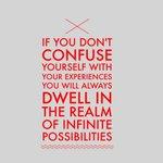 Being dwells in Infinite Possibilities