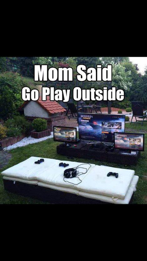 When mom says 'Go play outside'...