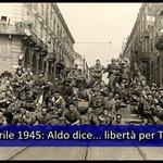 25 Aprile 1945: Aldo dice... Libertà per #Torino  (Scopri di più su http://t.co/QaGaQbB5kE) http://t.co/q0PL3PfKCd