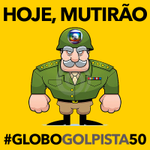 Eae Galera vamos lá mega TWITTAÇO agora vamos lá !! #GloboGolpista50 MUTIRÃO DO POVO CONTRA A GLOBO http://t.co/KJs4BalxVK