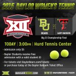 The #Big12TEN title is on the line as Baylor meets Texas Tech at the Hurd Tennis Center. Come out and be loud. http://t.co/AZuIR8PYRD