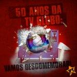 #GloboGolpista50 Vamos DESCOMEMORAR http://t.co/d3qInxKbwb