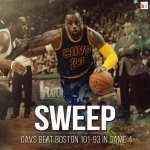 Bring out the brooms! Cleveland sweeps Boston after their Game 4 win! LeBron added 27 pts, 10 rebs, 8 asts in the win http://t.co/ZPzMZcps1W