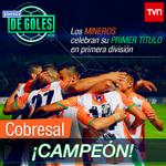 ????⚽????¡Tenemos nuevo campeón en el Torneo de Clausura! Felicidades a Cobresal ????⚽???? http://t.co/lbwYL0pDm7