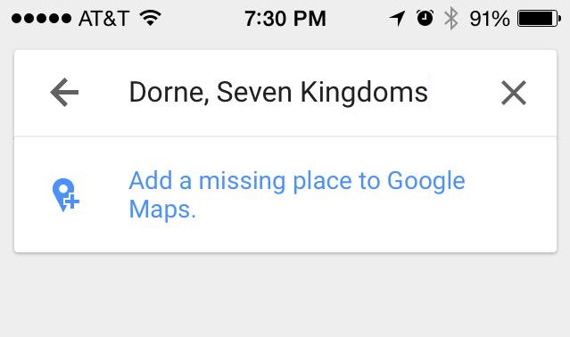 I'm ready to head to Dorne tonight. Apparently, Google Maps is not. ⚠️ @GameOfThrones #GoTSeason5 http://t.co/aFcCgJe9cn