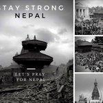 Stay Strong Nepal! #letsprayforNepal http://t.co/jxJ1PbALJA