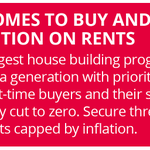 Homes to buy, and action on rent → our sixth election pledge. RT so people know. https://t.co/VsZNU9XG0b