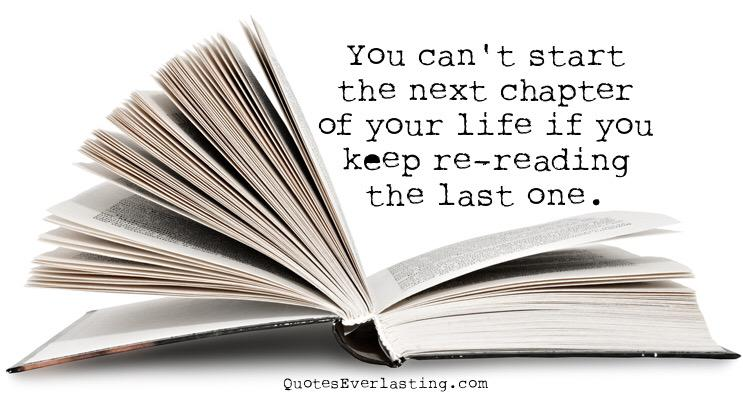 SO true! / You can't start the next chapter of your life if you keep re-reading the last one. https://t.co/3CB6JElShR via @alphabetsuccess