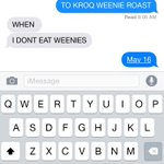 @kroq when your best friend thinks Weenie Roast is actually an event where you roast weenies http://t.co/8ANurxuEuR