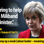 Nicola Sturgeons plans are there for all to see. Shell prop up a weak Labour leader and youll pay for SNP demands. http://t.co/xbPMiB6PNq