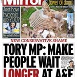 Tuesdays Daily Mirror front page - Tory MP: Make people wait LONGER at A&E #tomorrowspaperstoday #bbcpapers http://t.co/rYMMJeUbFD