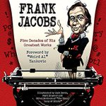 This book is out today. Frank Jacobs wrote most of the song parodies for MAD - one of my all-time heroes. http://t.co/Ii2fi3u0OG