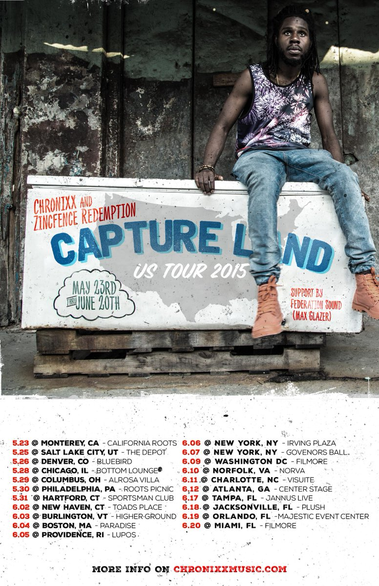 Capture Land tour continues in the U.S. @IAmChronixx x Zincfence Redemption x @MaxGlazer. #capturelandustour. http://t.co/i03AZIHLuW