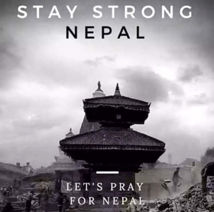 Stay strong Nepal!!! http://t.co/TTLWyeS6Wh