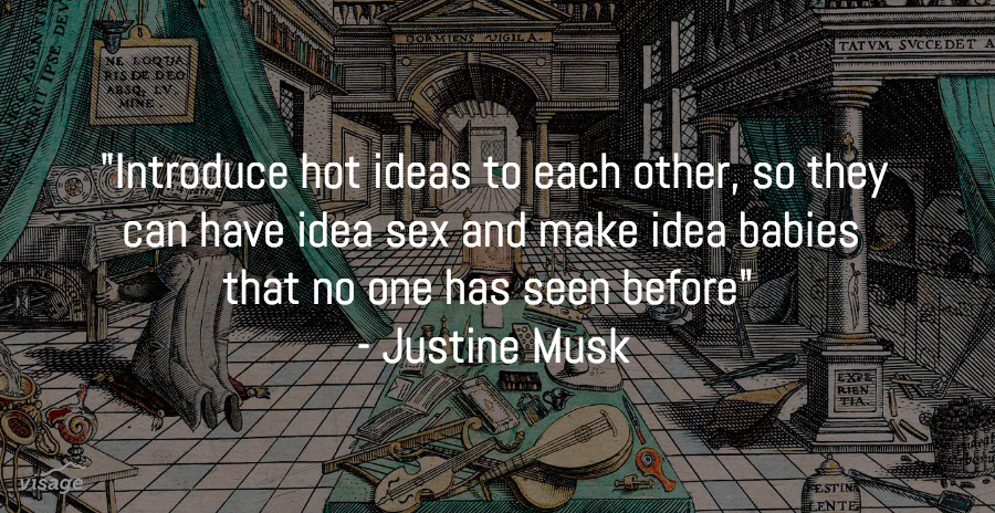 Introduce hot ideas to each other so they can have idea sex and make idea babies no one has seen before- @justinemusk http://t.co/6SkAdS5hAV