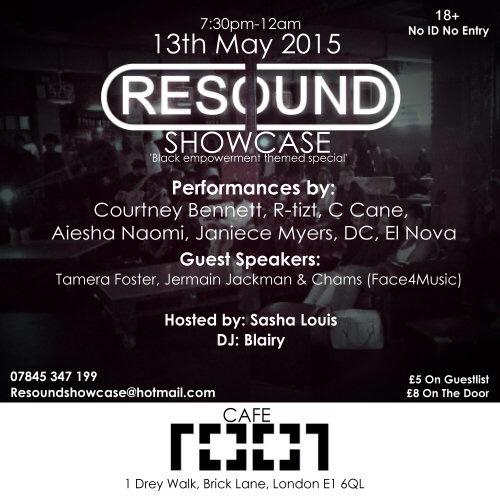 Event: TONIGHT ~ #Resound @ Cafe 1001 (Bricklane) | @MrMadz @OfficialTamera @JermainJackman @ChamsFace4music http://t.co/wGUDb3LM18