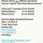 RT @BloodAid: #Chennai #Urgent cancer kids need you. please spread message. @realsarathkumar pls RT sir