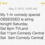 Tonight watch/set your DVR to see my latest one hour comedy special, OBSESSED. @tvland @ComedyCentral http://t.co/4dOtROiIDu