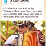 Córdoba y Montería tienen Rey Vallenato, nuestra tierra está de moda; El camino de la prosperidad @AlejandroJLyons http://t.co/kxH5jhZaH5