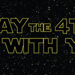 Its that day of the year again... #MayThe4thBeWithYou http://t.co/PHfTQiQrQo