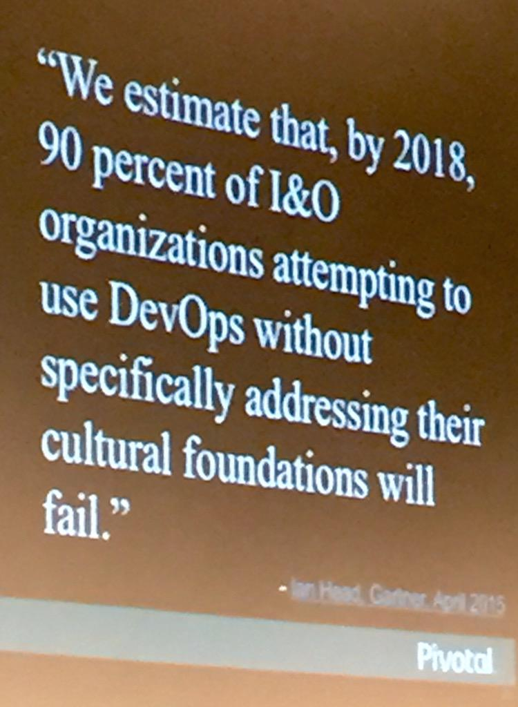 @Gartner_inc: 90% of companies who attempt DevOps without addressing cultural foundations will fail. h/t: @cote http://t.co/YSZ5UiasXE