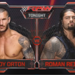 COMING UP TONIGHT: @RandyOrton faces @WWERomanReigns in our #RAW Main Event, LIVE on @USA_Network! http://t.co/tFW0Aj6C8b