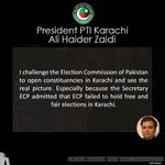 I challenge the ECP to open constituencies in Karachi & see the real picture. President PTI Karachi - @AliHZaidiPTI http://t.co/DC0itb6iHN