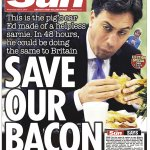"Todays Sun front page goes: ""Pig joke, pig joke, pig joke, and did we mention Miliband is Jewish?"" http://t.co/9HCxI2DyAu"