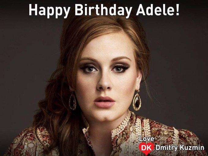 very happy birthday Adele .
