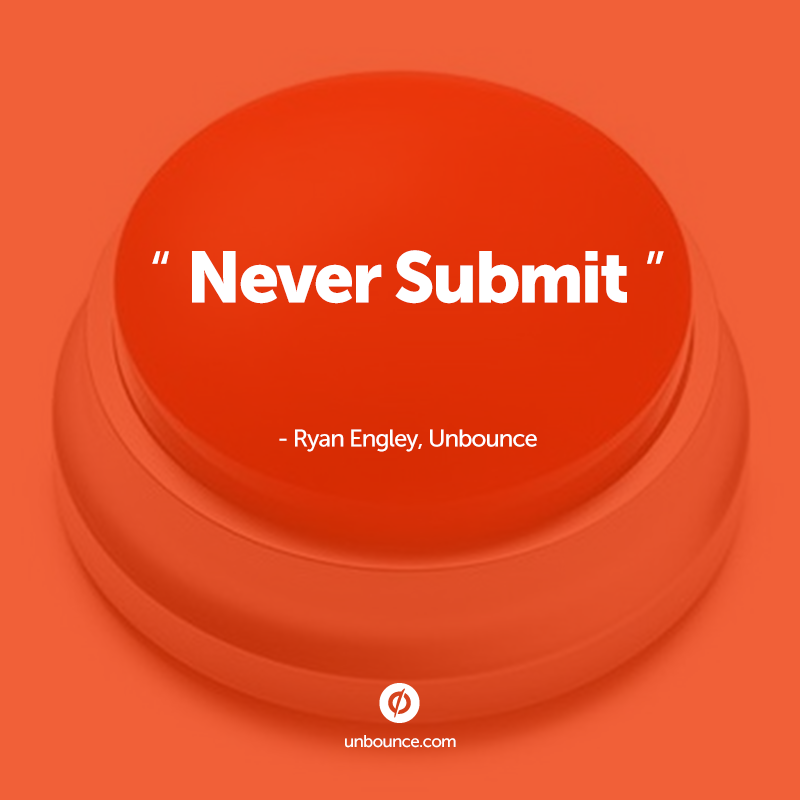 A3: Never use the word submit for your CTA copy. You are missing out on an opportunity to be persuasive. #semrushchat http://t.co/KLu3PY9czH