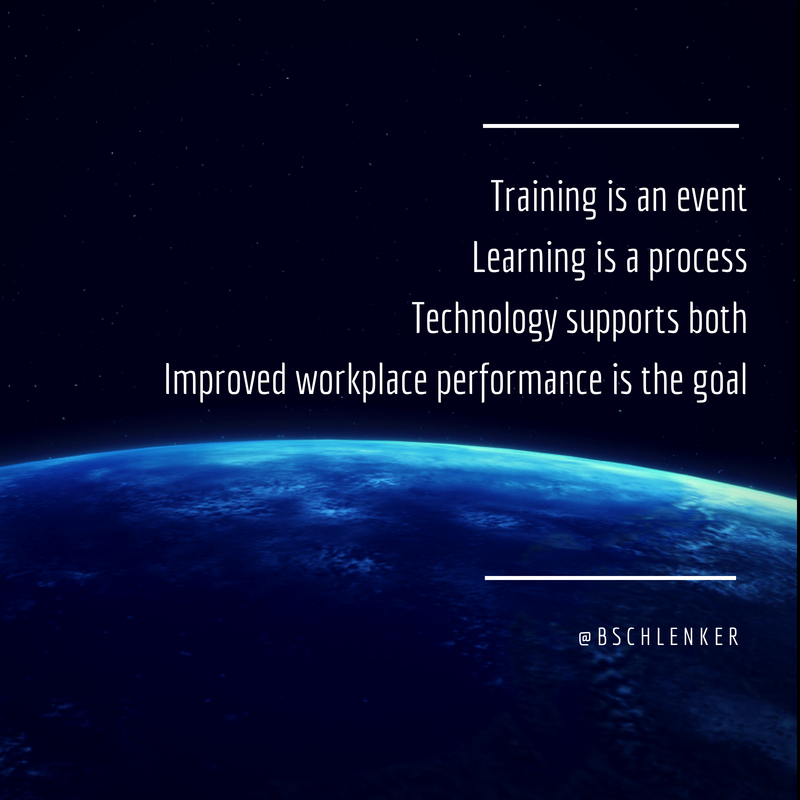 Training is an event. Learning is a process. Tech supports both. Improved performance is our goal.  #lrnchat http://t.co/0Koe0asYYh