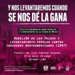 ¡Última conferencia sobre levantamientos y rebeliones en la #CdMx! 27 mayo, 19h. #EntradaLibre http://t.co/dSQHScKMXz http://t.co/LYt6QNB8Bb