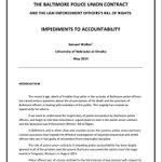 ABSOLUTE MUST READ: @BaltimorePolice Union Impediments to Accountability Study (11pgs) http://t.co/sosce54FnH http://t.co/k4ZDCg0n9G