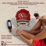 Regresan los #ViernesdeVinoMexicano !!! 5 de Junio en @MayaCuisine con vinos de @alximia 🍷 vía @FestVinoMex 🇲🇽 http://t.co/oFck9Uolyv