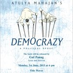 RT @amreekandesi: Mumbai people, would love to meet you at the launch of Democrazy next Monday, with @GulPanag
