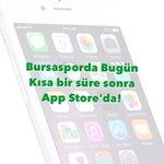 Bursasporda Bugün Kısa Bir Süre Sonra App Storeda! http://t.co/U7Zm8dd3T5