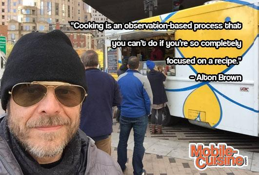 Today's #foodtruck #quoteoftheday comes from Alton Brown. http://t.co/8HYD0fhl5v