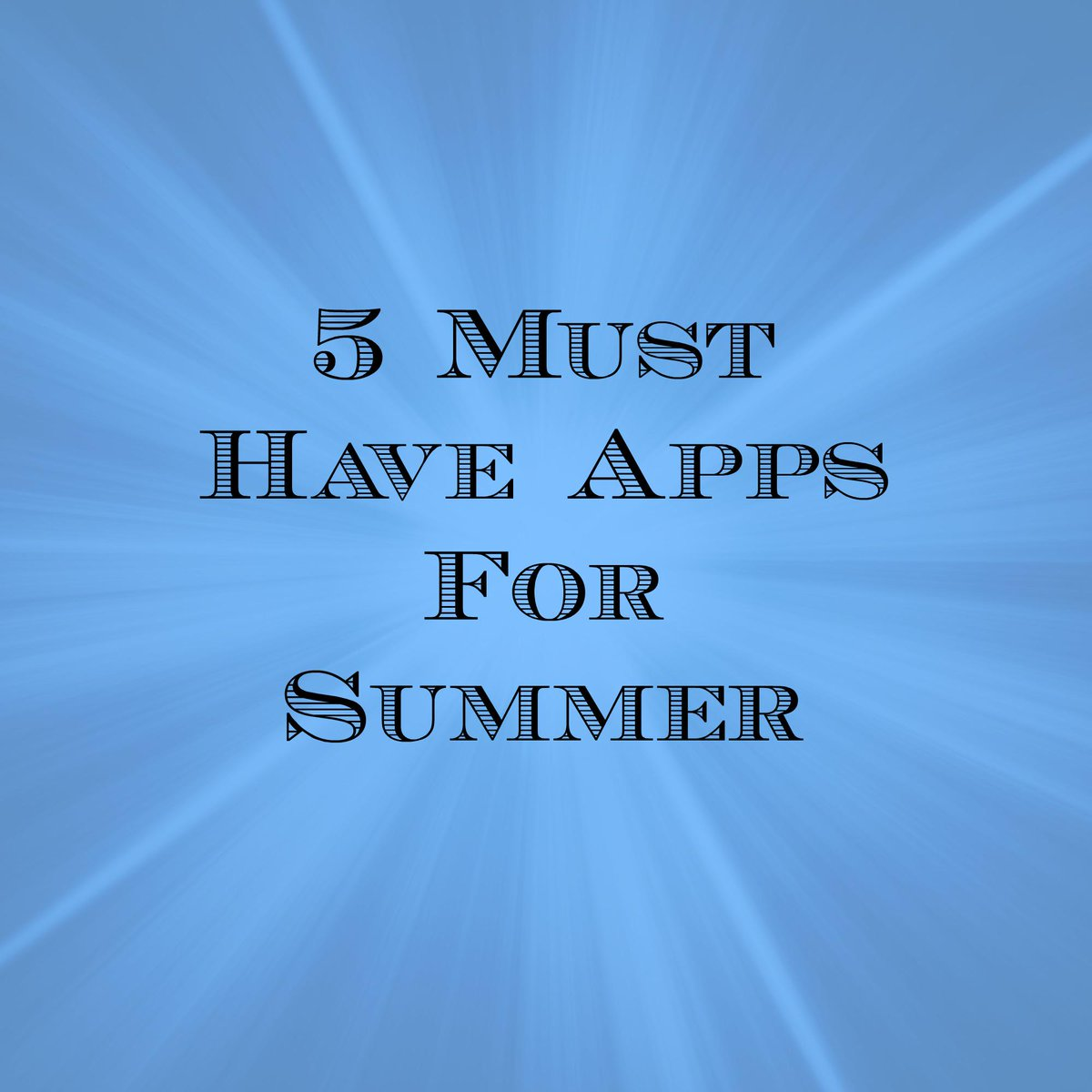 5 Must Have Apps to Keep you Going this Summer: #ad http://t.co/zMiPrCBiKg http://t.co/6GjnvxWLnD