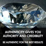 Be #authentic for the best results.  #credibility http://t.co/1PQFRoJkRr