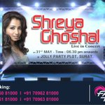 RT @WeSurat: Live in #Concert of @shreyaghoshal on 31st may.  Book your seat via @Fastticket_in ASAP.  #WeSurat #Surat http://t.co/1CU5P2yG…