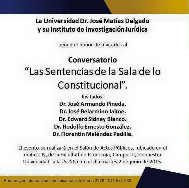 "Mañana!!! ""@erikasaldana: Invitación a conversatorio de la Sala de lo Constitucional http://t.co/jHMi0JM47F"" #fb"