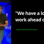 .@PayPal CEO Dan Schulman -