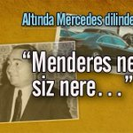 Altında Mercedes dilinde Menderes Abdullah Kılıç yazdı: http://t.co/X1s6hKdj2A @kilicabd http://t.co/hnjbPSHUxK