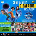 Meet the #3bahadur mascots at Dolmen Mall Clifton in #Karachi TODAY May 22nd from 3-10pm and win exciting prizes! http://t.co/z6pHtUaHJc