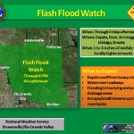 A Flash Flood Watch remains in effect for the western counties of Deep South TX through 6 pm this evening. #txwx #RGV http://t.co/9GjUe5GQt4