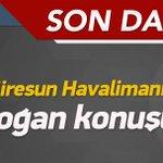 Erdoğan Ordu Giresun Havalimanını açıyor! http://t.co/Uqz33APRJp http://t.co/IdRqKlYAi4