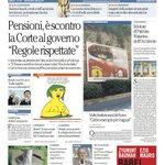 """Pensioni, è scontro: la Corte al governo: """"Regole rispettate"""" - La prima pagina di Repubblica di oggi http://t.co/Awpe3JGWtc"""