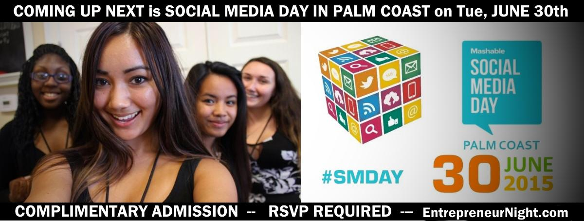 Social Media Day, on 6.30 at 6:30 in #PalmCoast -- RSVPs Required: http://t.co/UHfNbolov0 | tags: #SMDay2015 #SMDayPC http://t.co/jfBxJXrOGw