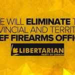 The Libertarian Party of Canada would immediately eliminate the position of Chief Firearms Officer. #CDNpoli #LPoC http://t.co/DL7WBWrKhW