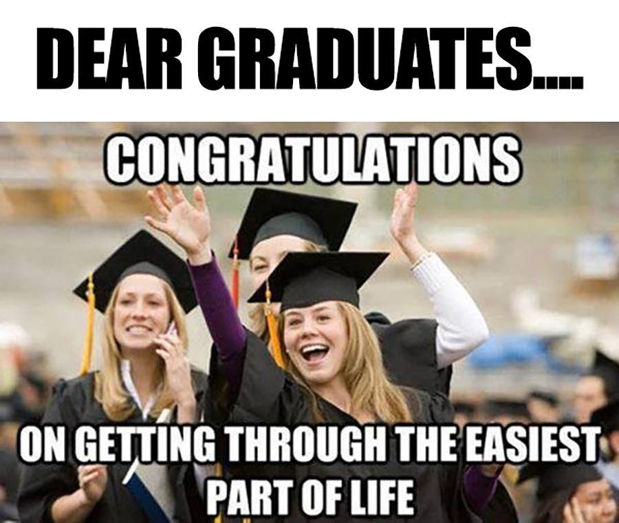 Dear recent graduates...